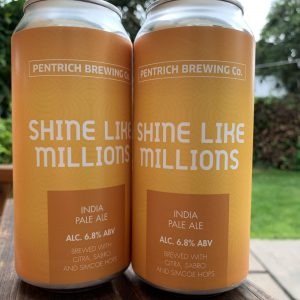 Shine Like Millions - Pentrich Brewing