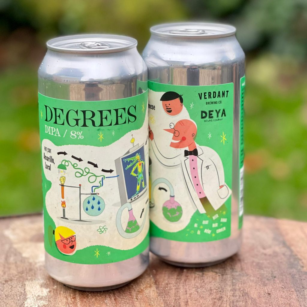 Degrees DIPA - Verdant and Deya