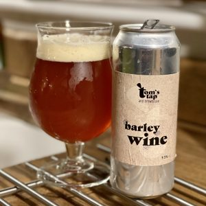 Tom's Tap and Brewhouse Barley Wine