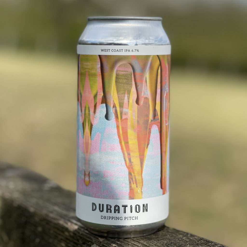 Dripping Pitch - Duration Brewing